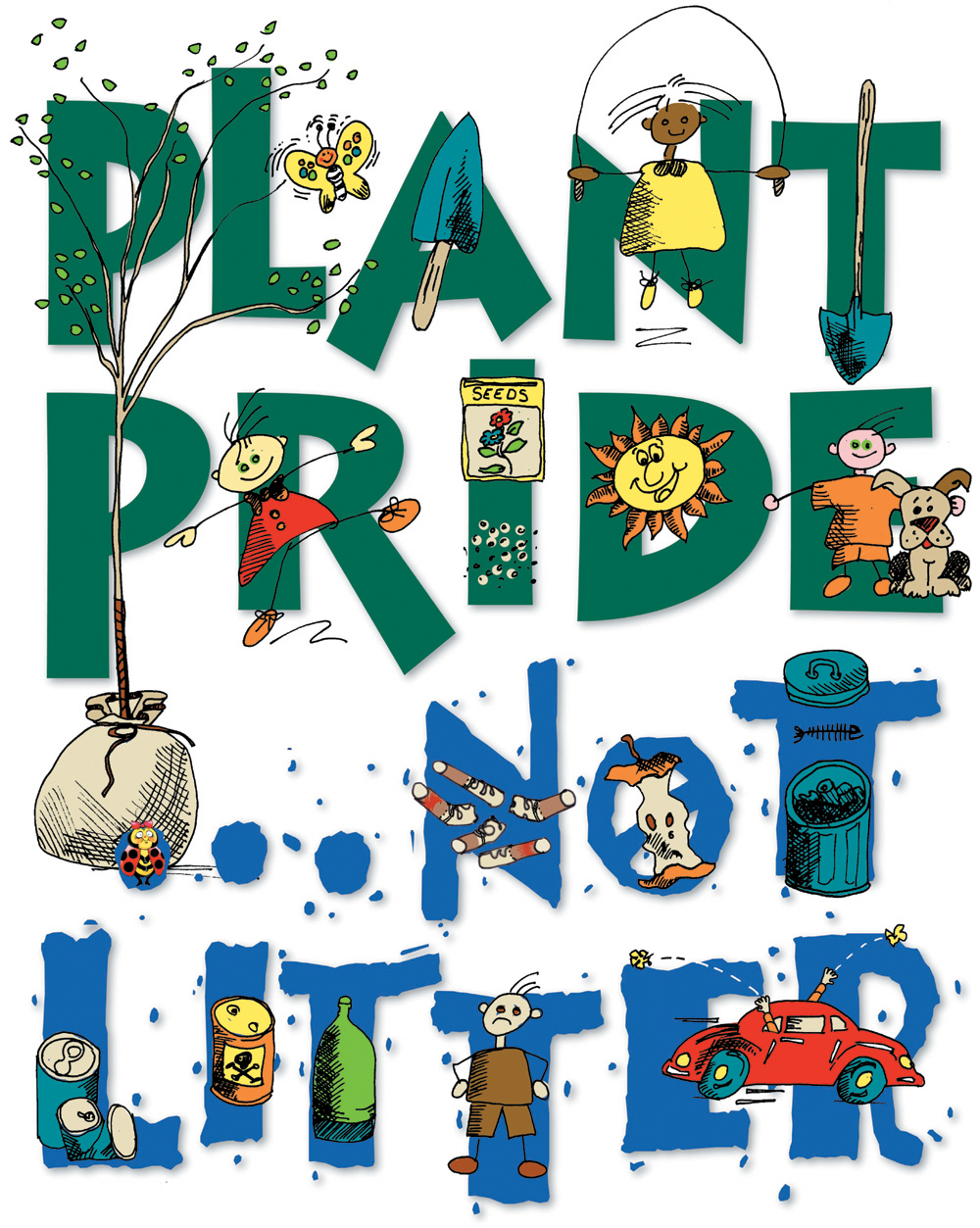 Plant pride, not litter